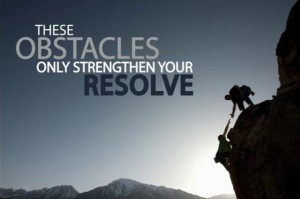 Obstacles strengthen resolve