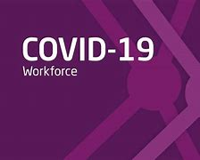 Covid-19 workforce