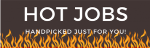 Hot Jobs right now