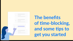 Time-blocking drives high performance and productivity
